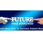 Hospital increase patient engagement using Bots